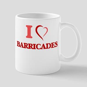 I Love Barricades Mugs