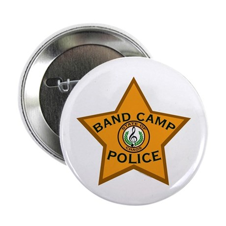 "Band Camp Police 2.25"" Button"