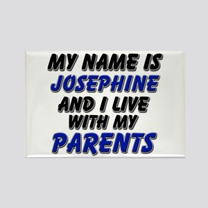 my name is josephine and I live with my parents Re