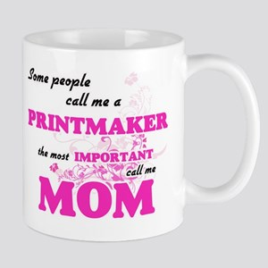Some call me a Printmaker, the most important Mugs