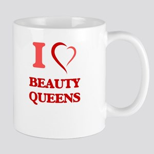 I Love Beauty Queens Mugs
