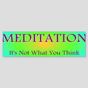 Meditation Humor Bumper Sticker