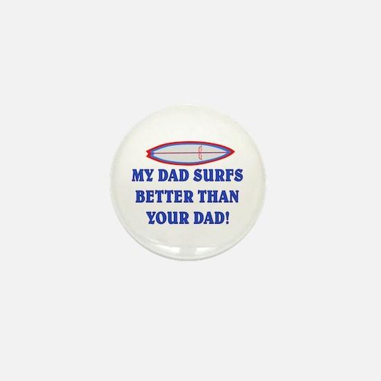 DAD SURFS BETTER THAN DAD #2 Mini Button