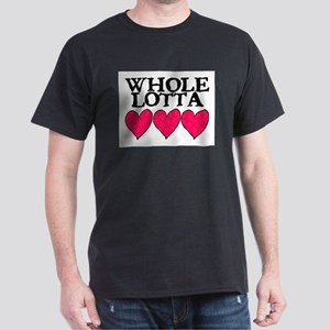 WHOLE LOTTA LOVE (HEARTS) Dark T-Shirt
