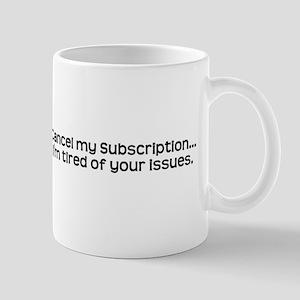 Cancel my subscription to you Mug