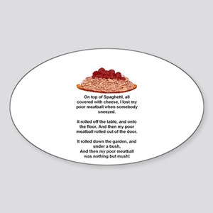 ON TOP OF SPAGHETTI.. Oval Sticker
