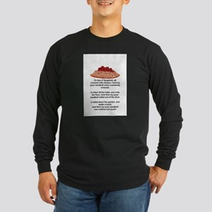 ON TOP OF SPAGHETTI.. Long Sleeve Dark T-Shirt