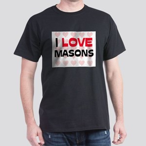 I LOVE MASONS Dark T-Shirt