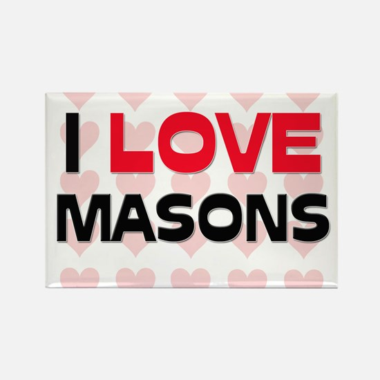I LOVE MASONS Rectangle Magnet