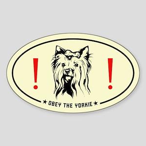 Obey the Yorkie! Yorkshire Terrier Sticker