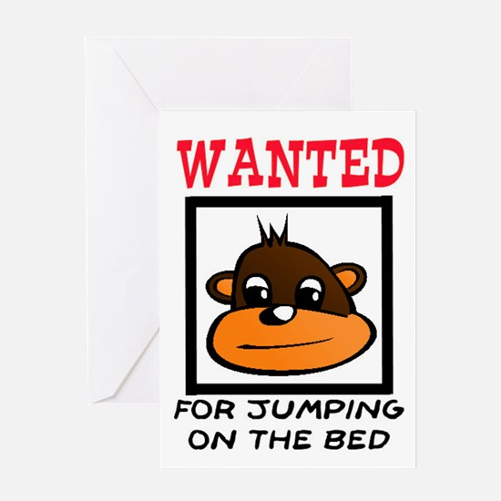 WANTED: JUMPING ON THE BED Greeting Card