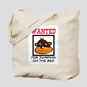 WANTED: JUMPING ON THE BED Tote Bag