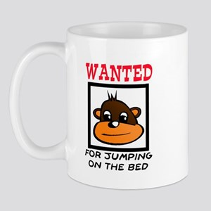 WANTED: JUMPING ON THE BED Mug