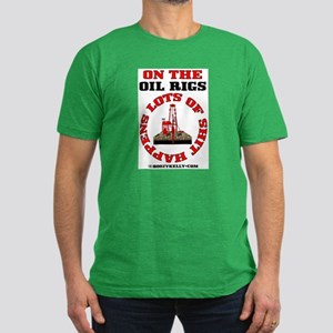 Shit Happens On The Oil Rigs Men's Fitted T-Shirt