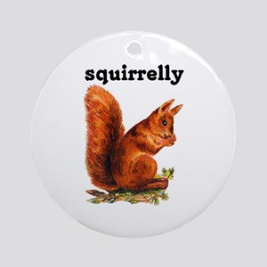 SQUIRRELLY Ornament (Round)
