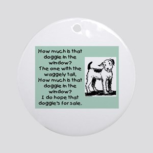 HOW MUCH IS THAT DOGGIE Ornament (Round)