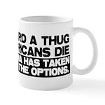 Waterboard or Americans Die Mug