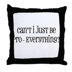 Can't I Just Throw Pillow