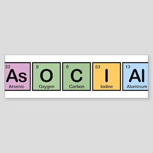 Asocial Made of Elements Bumper Sticker