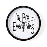 I'm Pro Everything Wall Clock