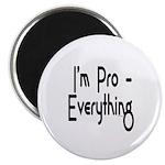 I'm Pro Everything Magnet