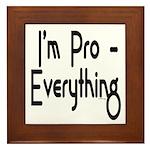 I'm Pro Everything Framed Tile