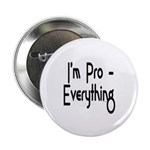 """I'm Pro Everything 2.25"""" Button"""