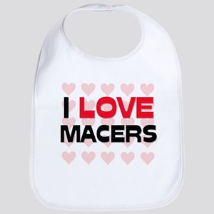I LOVE MACERS Bib