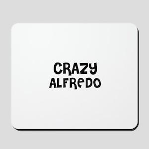 CRAZY ALFREDO Mousepad