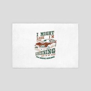 I Might Not Look Drag Racing Automotiv 4' x 6' Rug