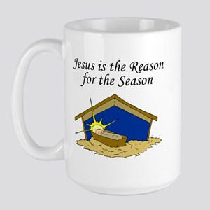 """Jesus is the Reason"" Large Mug"