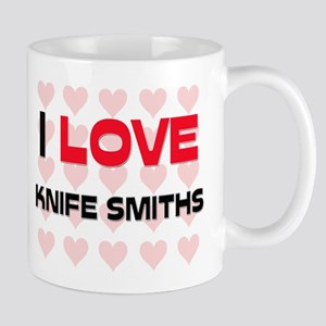 I LOVE KNIFE SMITHS Mug