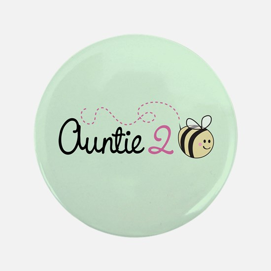 """Auntie To Bee 3.5"""" Button"""