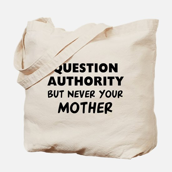 Question Mother Tote Bag