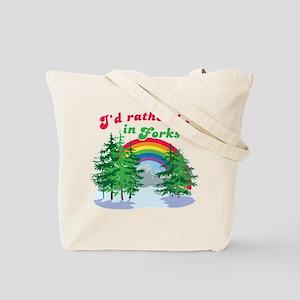 I'd Rather Be In Forks Tote Bag