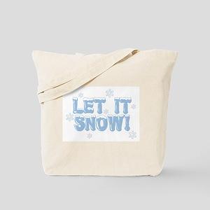 LET IT SNOW! Tote Bag