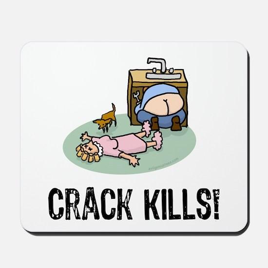 Crack kills! funny Mousepad