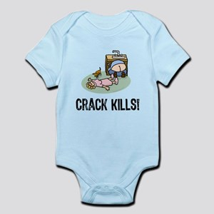 Crack kills! funny Infant Bodysuit