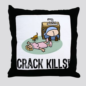 Crack kills! funny Throw Pillow