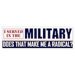 I served in the Military Bumper Sticker (50 pk)