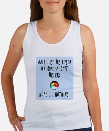 Give-a-shit meter Women's Tank Top