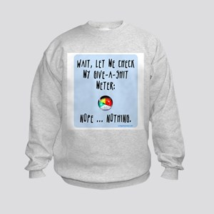 Give-a-shit meter Kids Sweatshirt