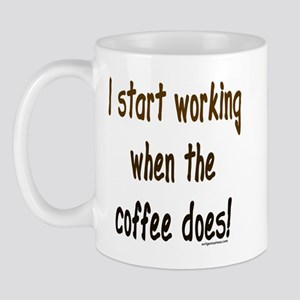 Working when the coffee does Mug