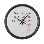 Grow up Ms Olympia Large Wall Clock