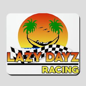 Lazy Dayz Racing Mousepad