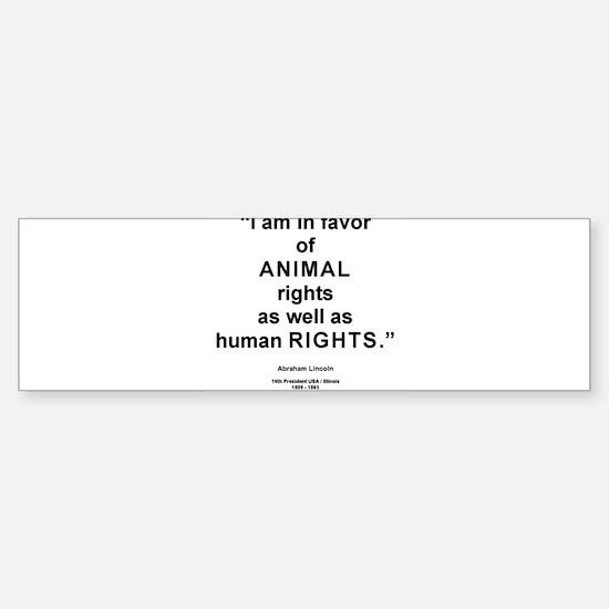 Animal Rights/L Bumper Bumper Bumper Sticker