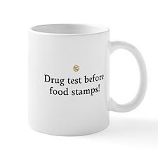 Drug test B4 food stamps Mugs