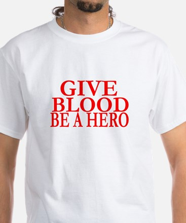 GIVE BLOOD White T-Shirt