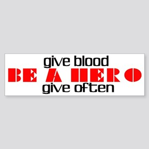 GIVE BLOOD Bumper Sticker