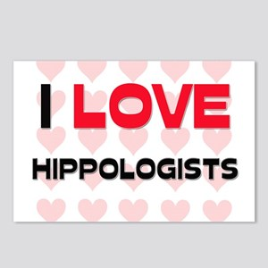 I LOVE HIPPOLOGISTS Postcards (Package of 8)